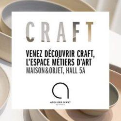 Venez découvrir CRAFT, L'espace Métier d'Art